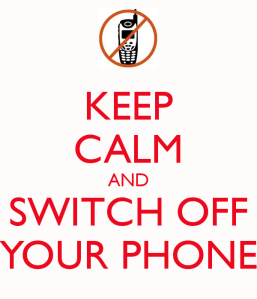keep-calm-and-switch-off-your-phone